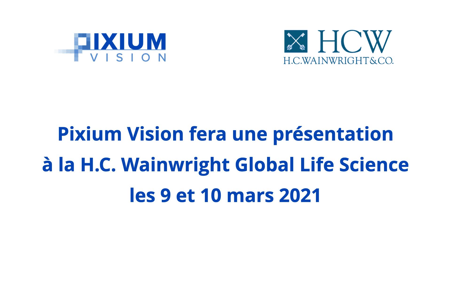 Pixium Vision fera une présentation à la conférence mondiale des sciences de la vie de H.C. Wainwright les 9 et 10 mars 2021